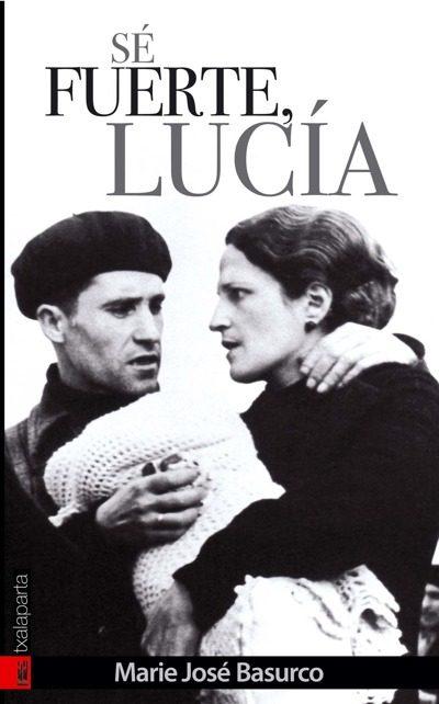Se Fuerte Lucia - Basurco Marie Jose