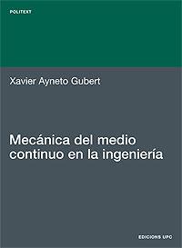 Mecanica Del Medio Continuo En La Ingenieria - Ayneto Xavier