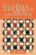 Scrap Quilts Con El Metodo Paper Piercing : Tecnica Muy Sencilla Para - Mahoney Nancy