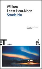 Strade Blu. - Least Heat-moon William