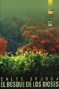 El Bosque De Los Dioses - Sruga Balys