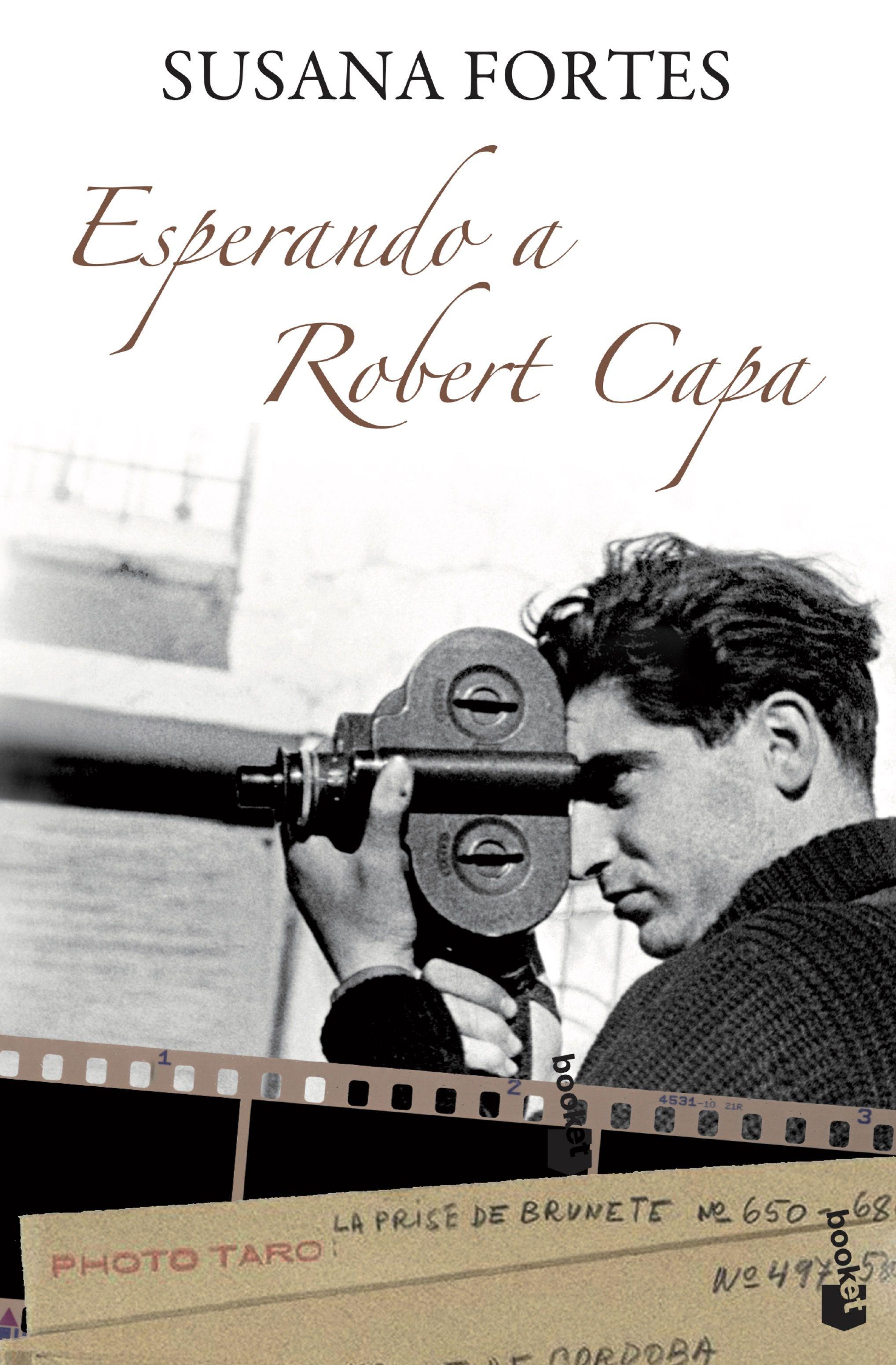 Esperando A Robert Capa - Fortes Lopez Susana
