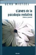 Claves De La Psicologia Evolutiva: Infancia Y Juventud - Mietzel Gerd