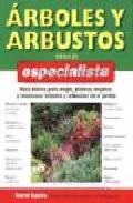 Arboles Y Arbustos Para El Especialista: Guia Basica Para Elegir Plant - Squire David