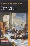 Tintoretto Y Los Escritores - Molina Foix Vicente