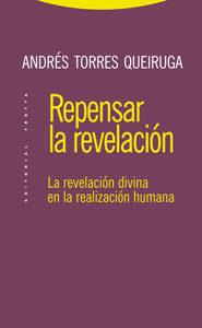 Repensar La Revelacion - Torres Queiruga Andres