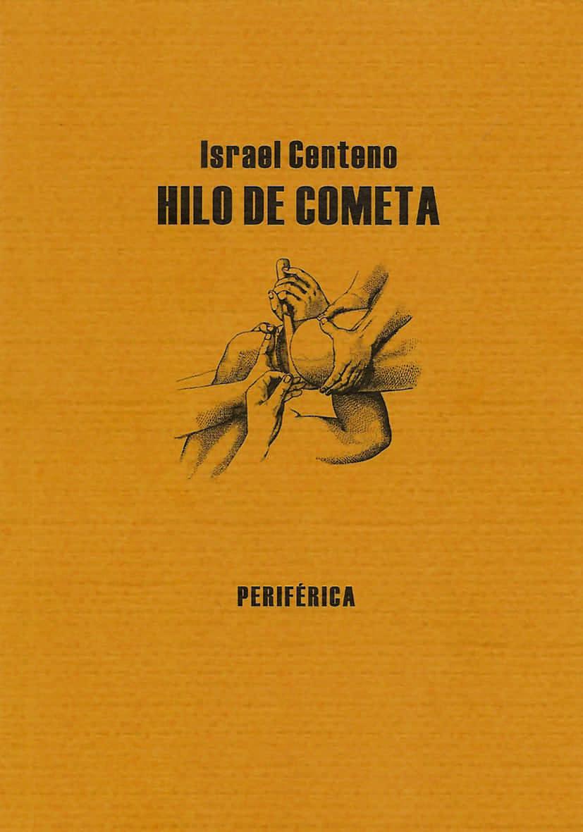 Hilo De Cometa - Centeno Israel