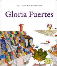Gloria Fuertes - Santome Luisa