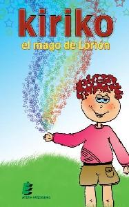 Kiriko El Mago De Lorion - Bonilla Santander Raquel