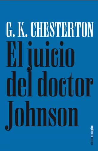 El Juicio Del Doctor Johnson - Chesterton Gilbert Keith