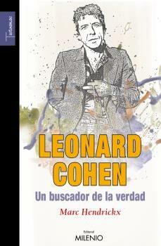 Leonard Cohen Un Buscador De La Verdad - Hendrickx Marc