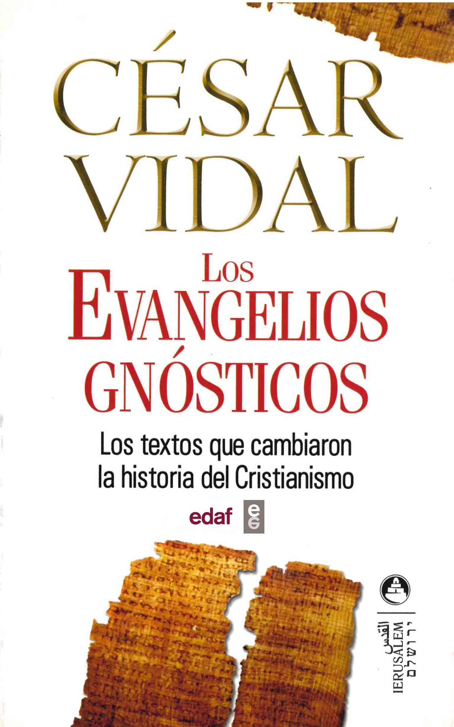 Los Evangelios Gnosticos - Vidal Cesar