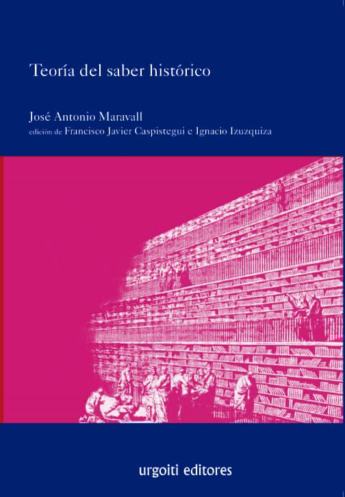 Teoria Del Saber Historico - Maravall Jose Antonio