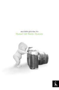 Alguien Que Sea Yo - Barrio Donaire Manuel Del
