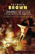 Universo De Locos/otras Novelas De Marcia - Brown Fredric