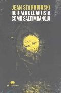 Retrato Del Artista Como Saltimbanqui - Starobinski Jean