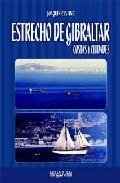 Estrecho De Gibraltar: Costas Y Ciudades - Cestino Perez Joaquin