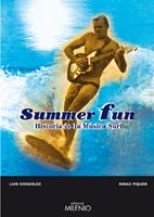 Summer Fun: Historia De La Musica Surf - Gonzalez Luis M.