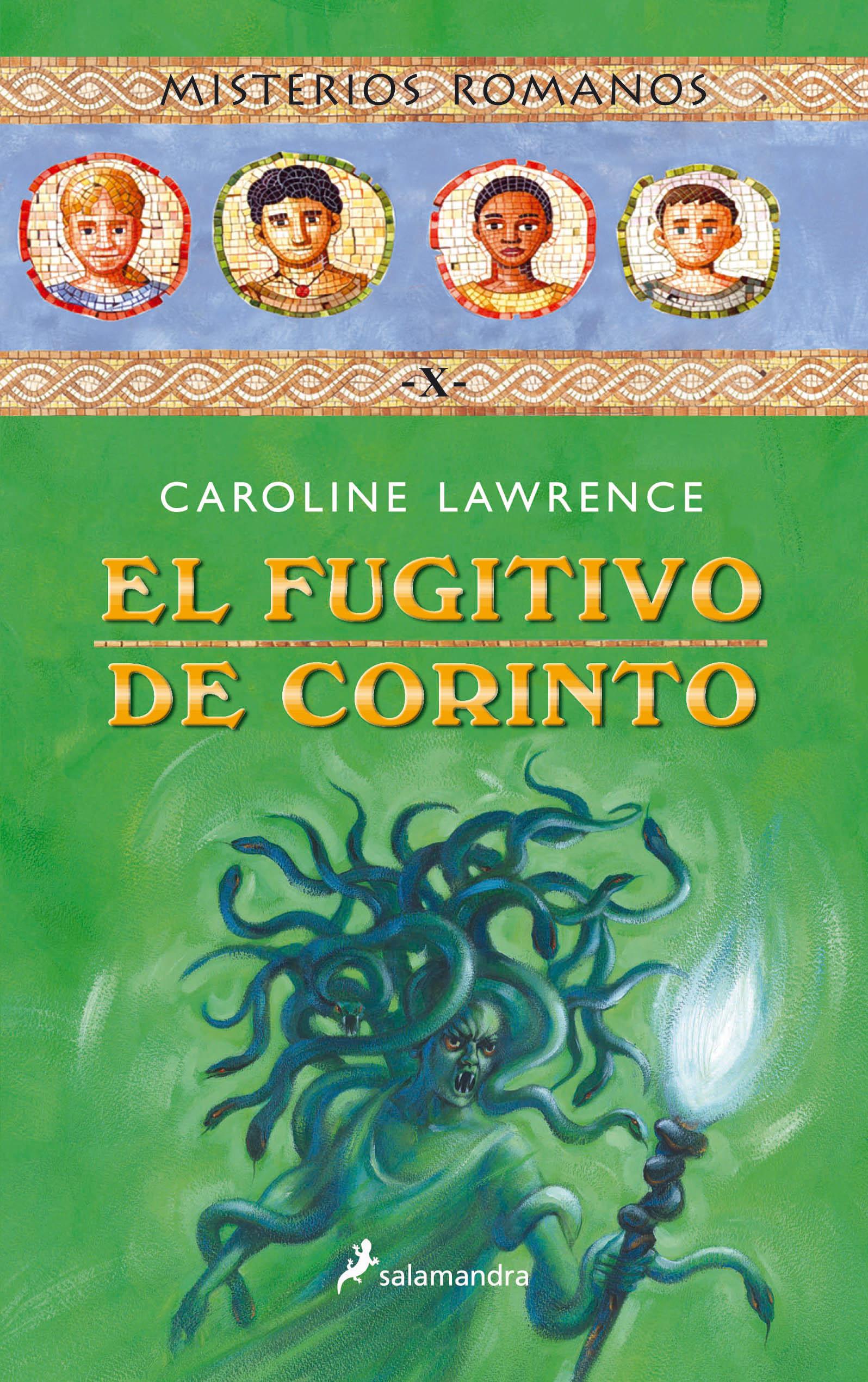El Fugitivo De Corinto: Misterios Romanos X - Lawrence Caroline