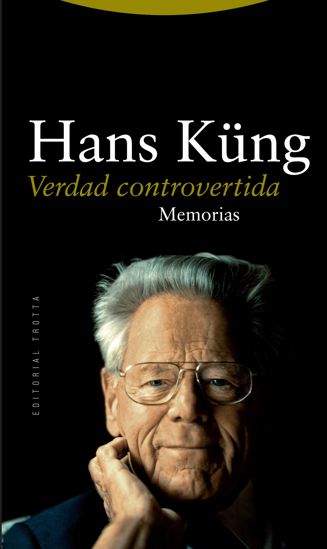 Verdad Controvertida: Memorias (ii) - Kung Hans