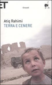 Terra E Cenere - Rahimi Atiq