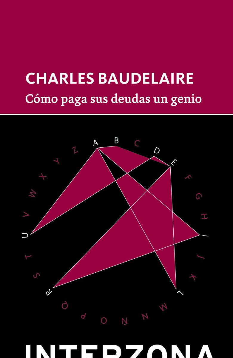 Como Paga Sus Deudas Un Genio - Baudelaire Charles