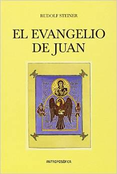 El Evangelio De Juan - Steiner Rudolf
