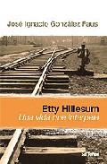 Etty Hillesum: Una Vida Que Interpela - Gonzalez Faus Jose Ignacio