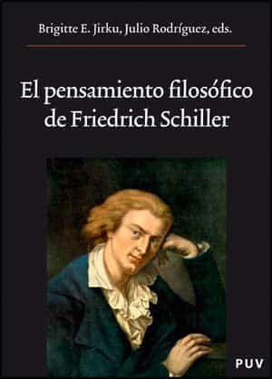 El Pensamiento Filosofico De Friedich Schiller - Jirku Brigitte