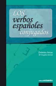 Los Verbos Españoles Conjugados - Antas Delmiro