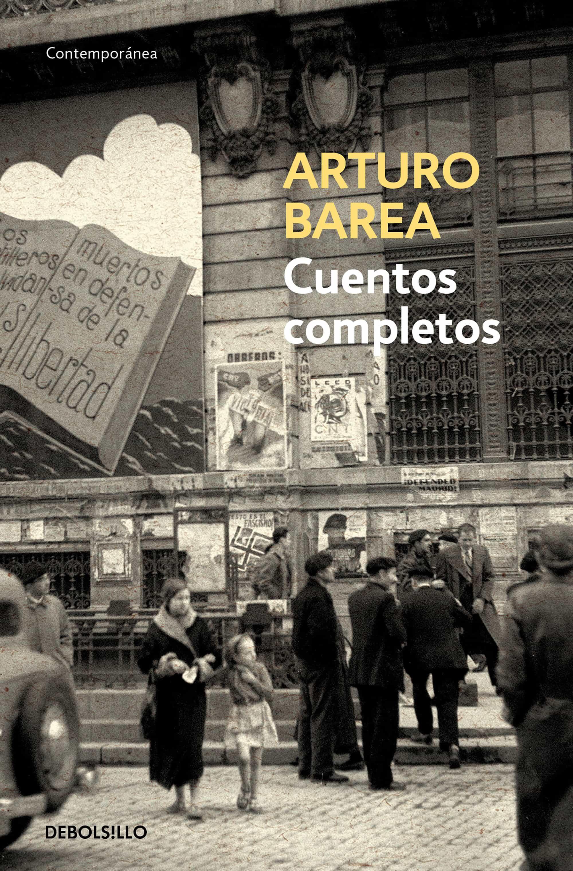 Cuentos Completos - Barea Arturo