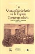 La Compañia De Jesus En La España Contemporanea Palabra Y Ferment Os ( - Revuelta Gonzalez Manuel