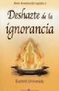 Deshazte De La Ignorancia - Vv.aa.