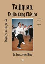 Taijiquan Estilo Yang Clasico: Metodo Completo Y Qigong - Jwing-ming Yang