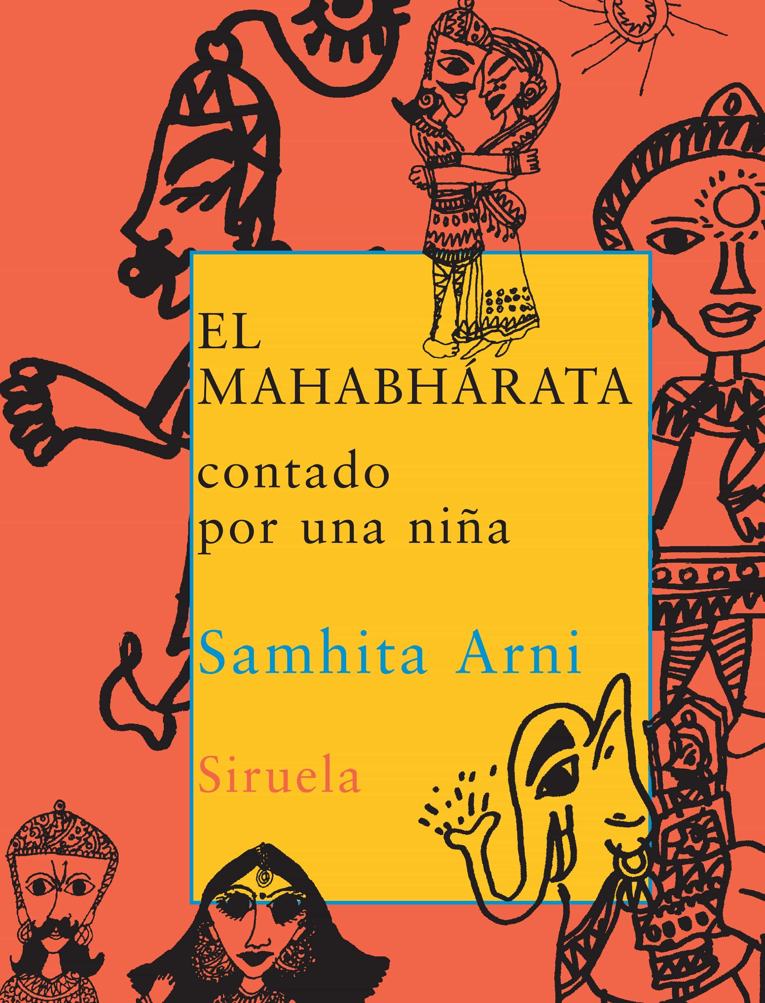 El Mahabharata Contado Por Una Niña - Arni Samhita