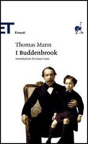 I Buddenbrook. Decadenza Di Una Famiglia. - Mann Thomas (1875-1955)