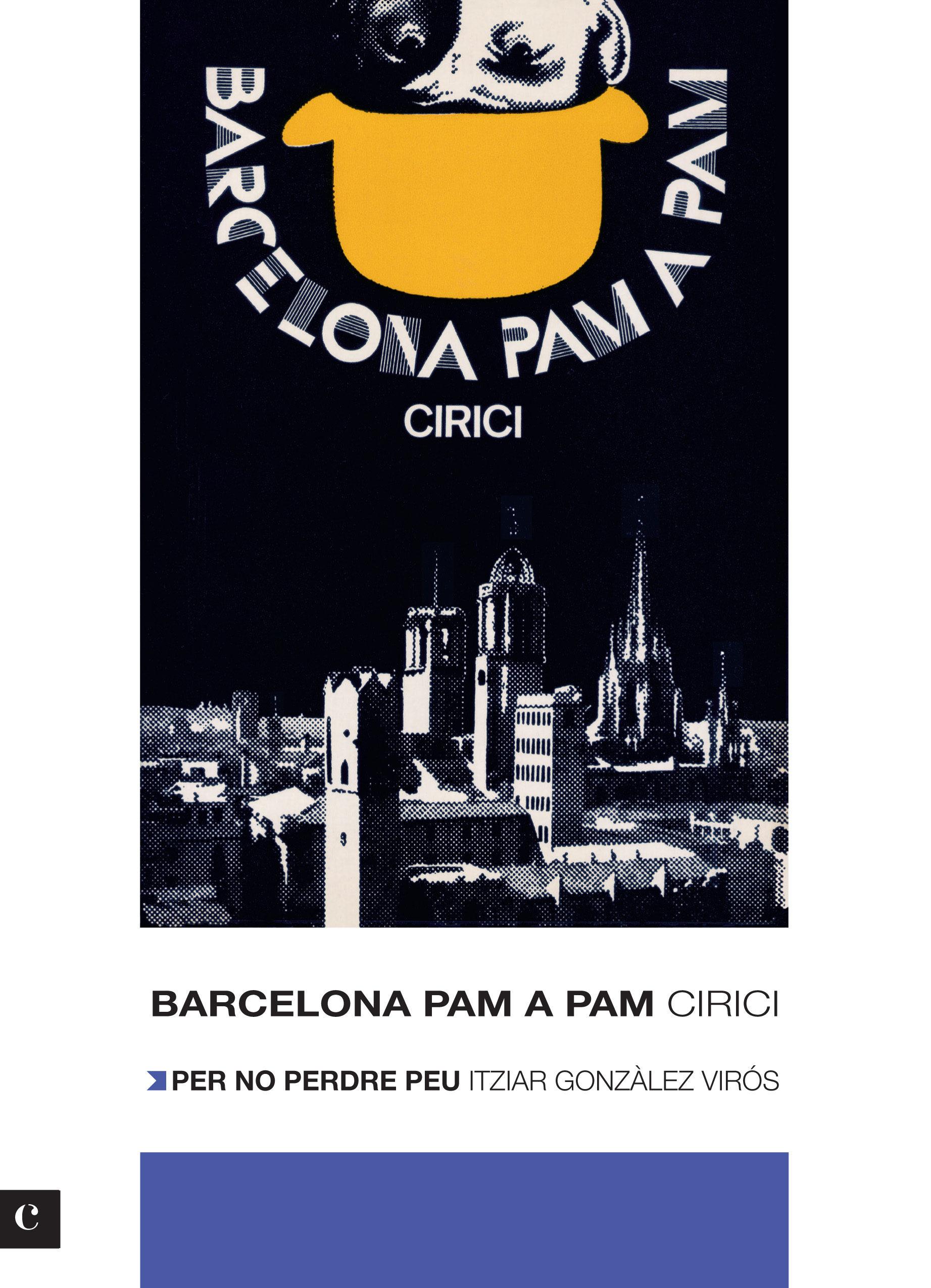Barcelona Pam A Pam (edicio 2012) - Cirici Pellicer Alexandre