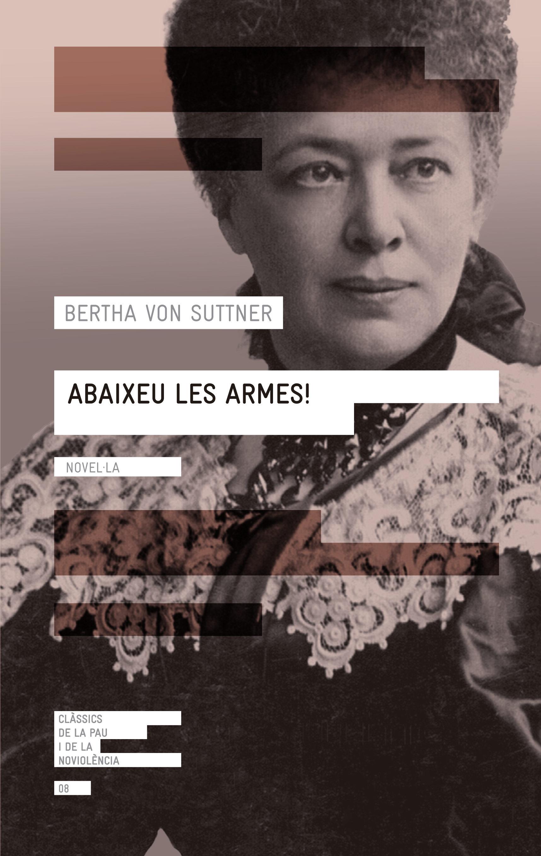 Abaixeu Les Armes! - Von Suttner Bertha
