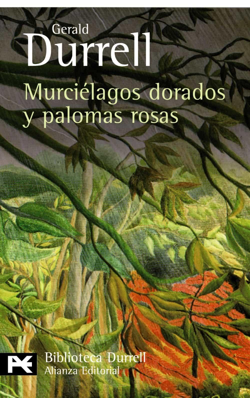 Murcielagos Dorados Y Palomas Rosas - Durrell Gerald