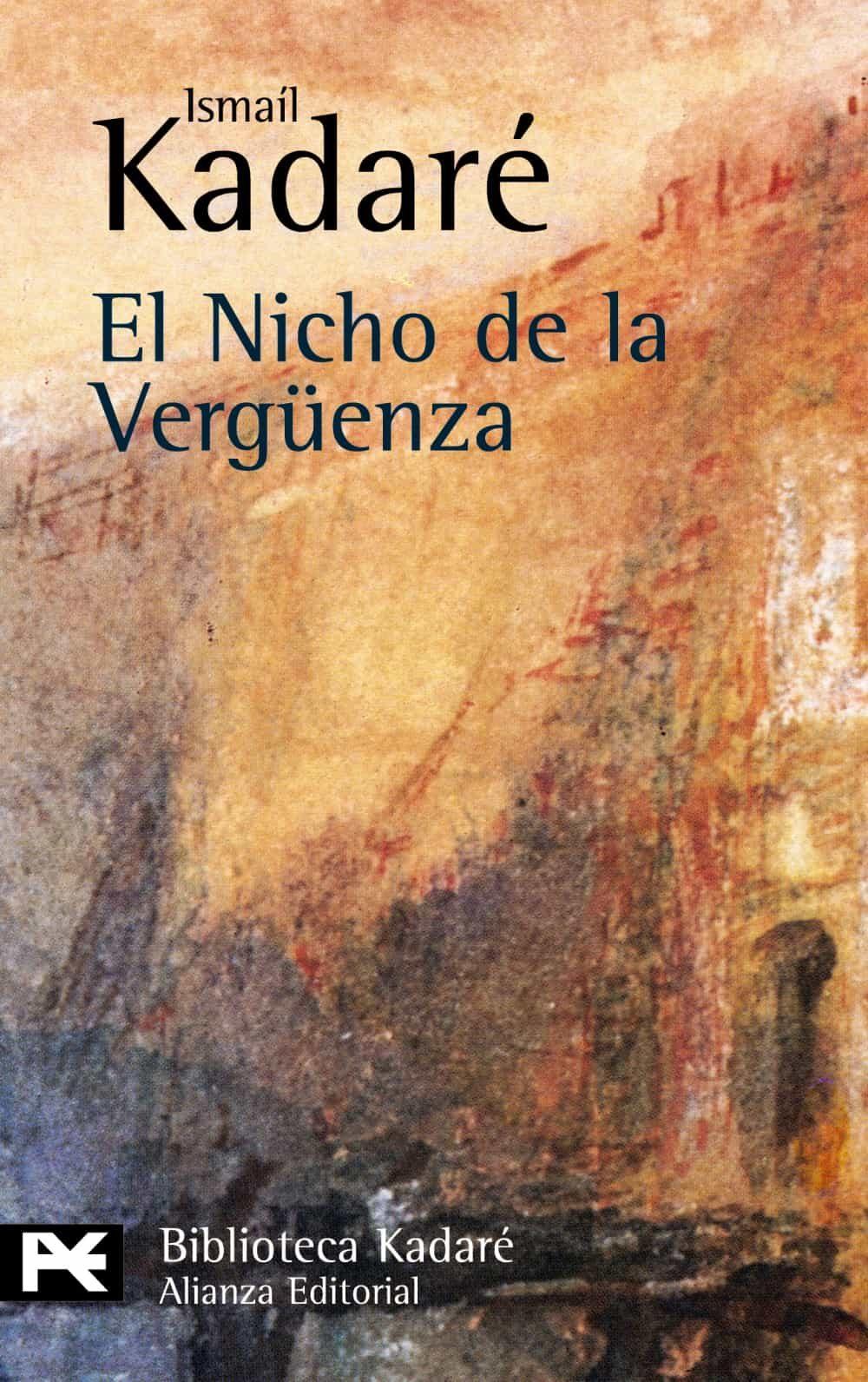 El Nicho De La Vergüenza - Kadare Ismail