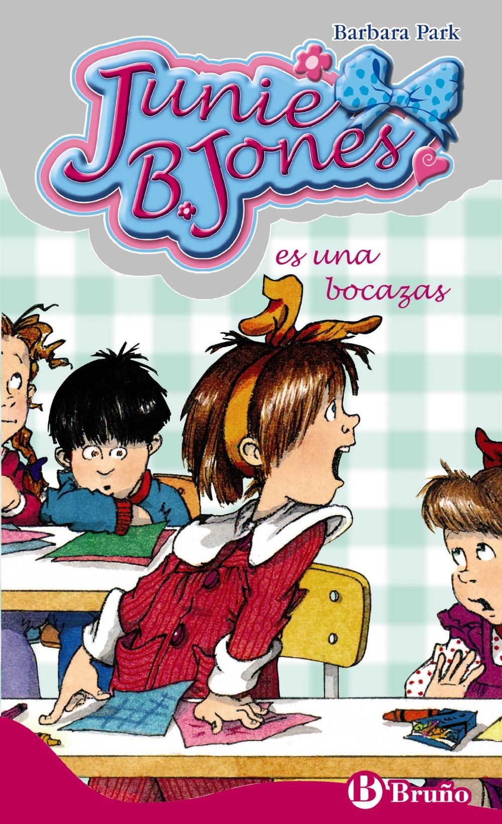 Junie B. Jones Es Una Bocazas - Park Barbara