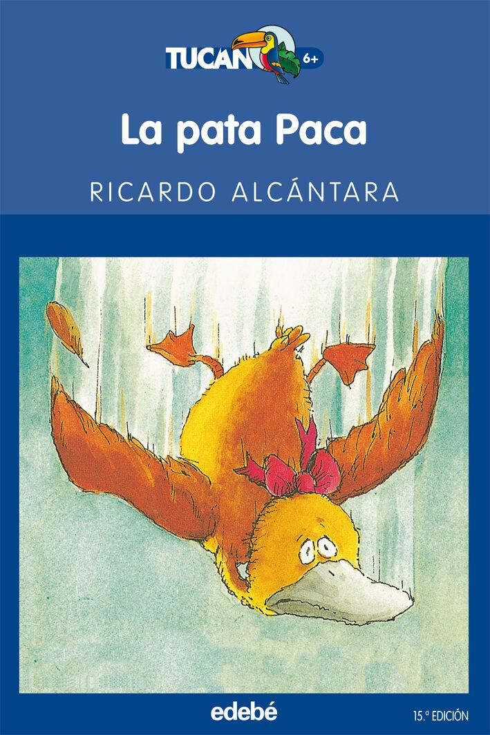 La Pata Paca - Alcantara Ricardo