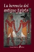 La Herencia Del Antiguo Egipto - Desroches Noblecourt Christiane