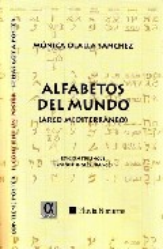 Alfabetos Del Mundo (arco Mediterraneo) (ed. Trilingüe Español-in Gles - Olalla Monica