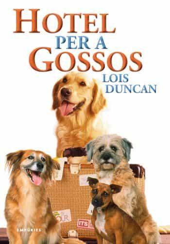 Hotel Per A Gossos - Duncan Lois