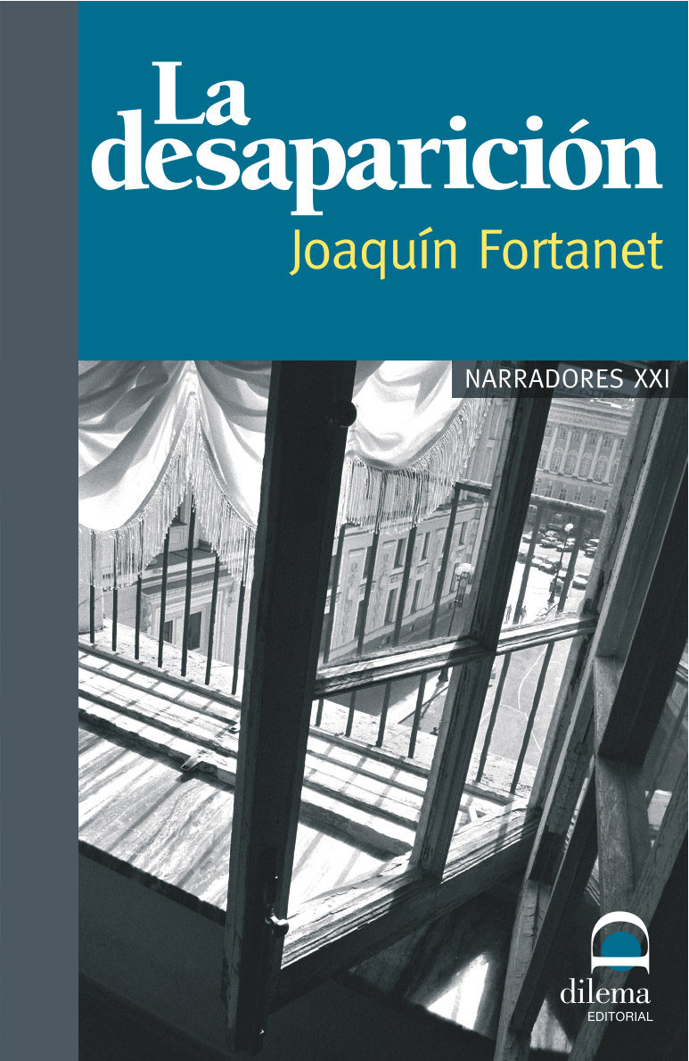 La Desaparicion - Fortanet Joaquin
