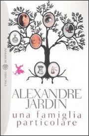 Una Famiglia Particolare - Jardin Alexandre