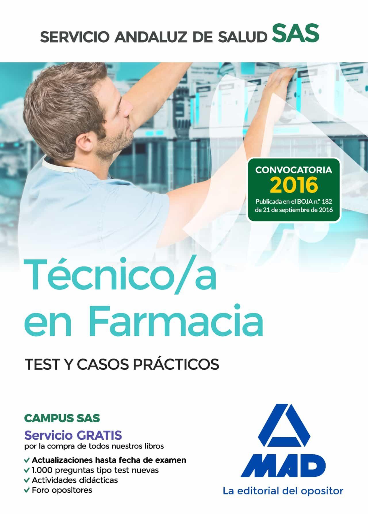 Tecnico En Farmacia Del Servicio Andaluz De Salud. Test Y Casos Practi - Vv.aa.
