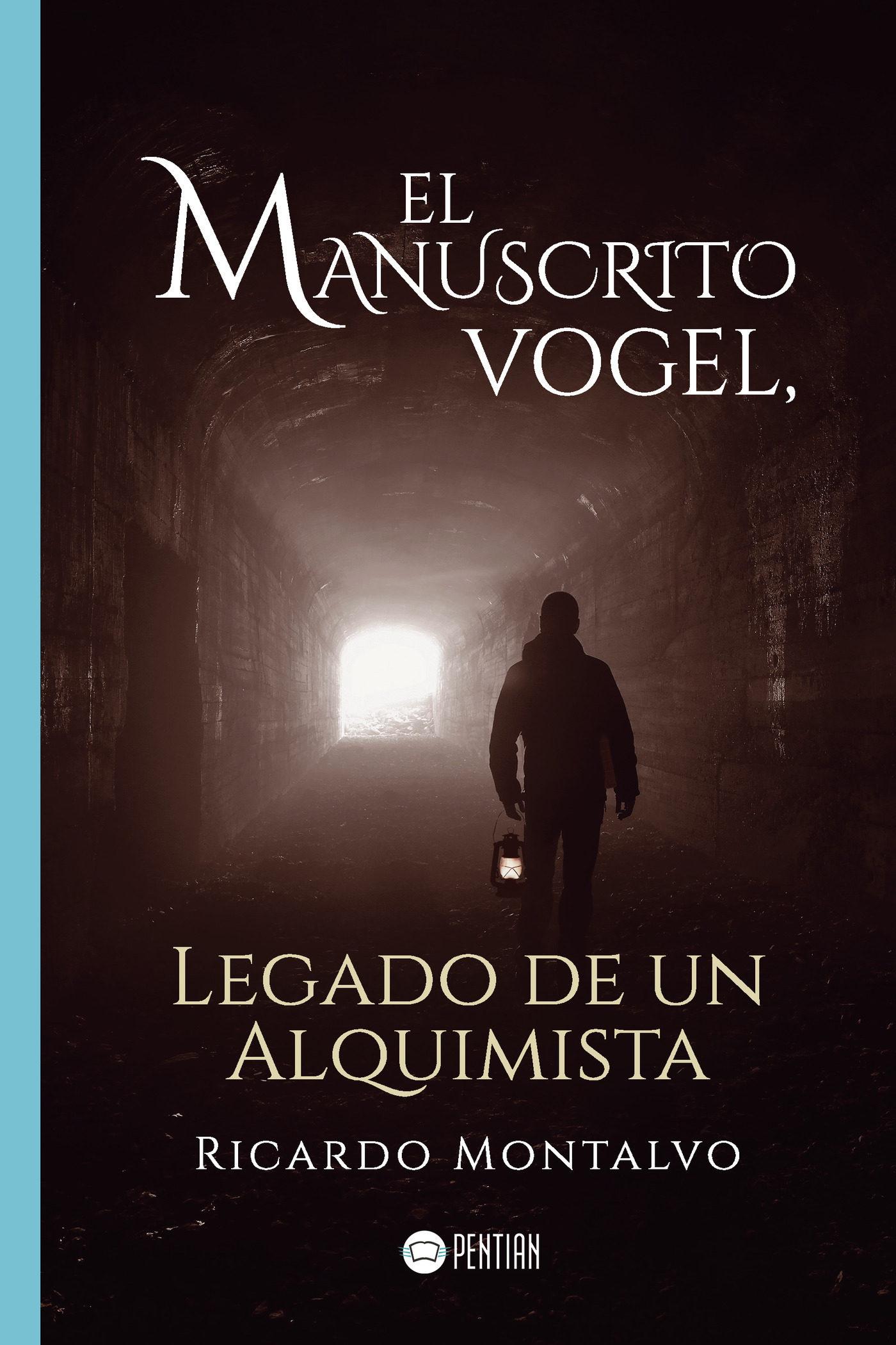 El Manuscrito Vogel Legado De Un Alquimista - Ricardo Montalvo