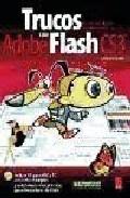Trucos Con Adobe Flash Cs3 (incluye Cd Para Mac Y Pc): El Arte Del Dis - Georgenes Chris